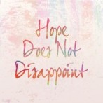Hope-Does-Not-Disappoint